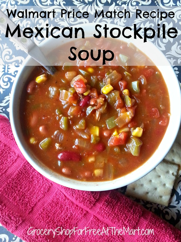 Walmart Price Match Recipe Mexican Stockpile Soup