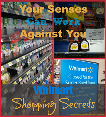 Walmart Shopping Secrets: Your Senses Can Work Against You