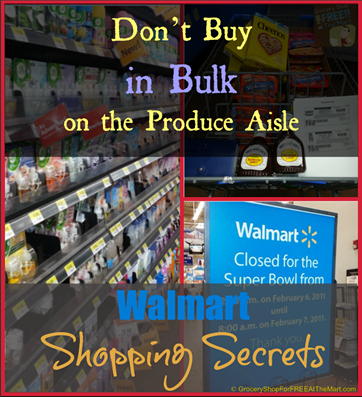 Walmart Shopping Secrets: Don't Buy in Bulk on the Produce Aisle