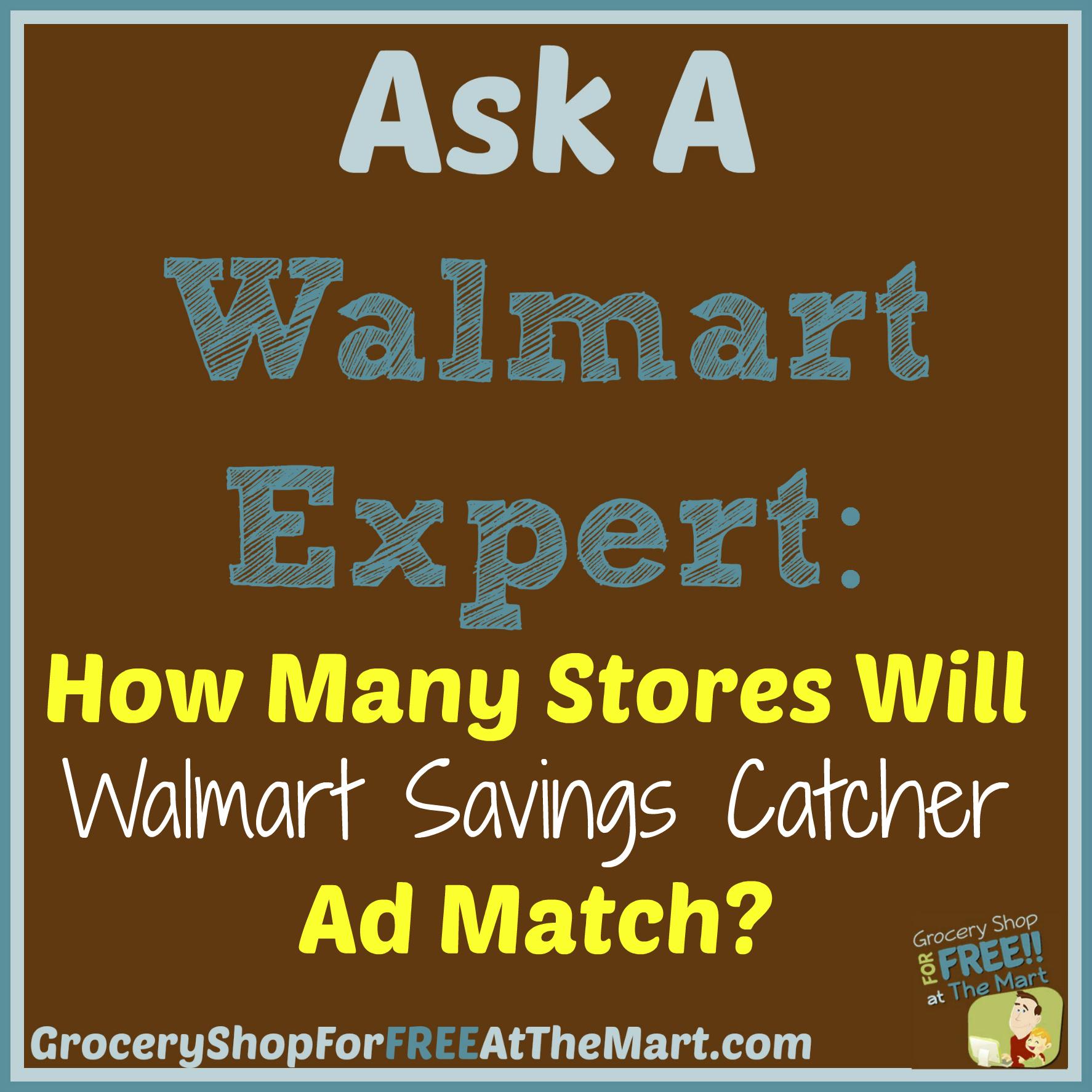 Ask A Walmart Expert How Many Stores Will Walmart Savings Catcher