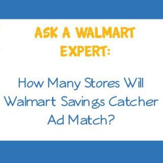 Ask a Walmart Expert:  How Many Stores Will Walmart Savings Catcher Ad Match?