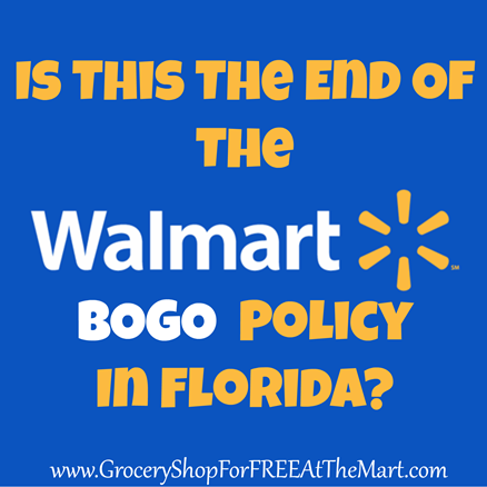 Is this the end of Walmart's BOGO Policy in Florida
