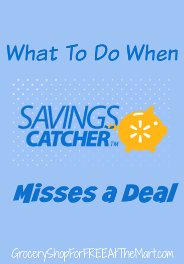 What To Do When Savings Catcher Misses A Deal