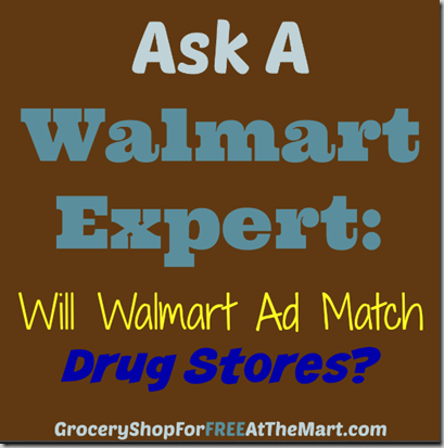 Ask a Walmart Expert: Will Walmart Ad Match Drug Stores?
