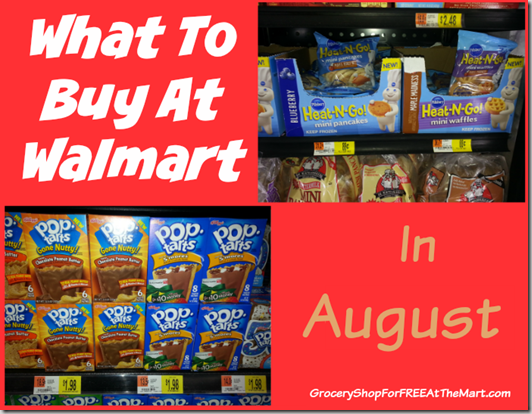 What to Buy at Walmart in August!