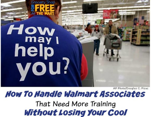 How To Handle Walmart Associates  That Need More Training  Without Losing Your Cool