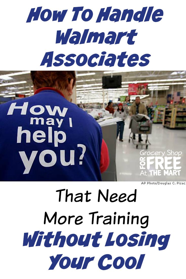 How To Handle Walmart Associates  That Need More Training  Without Losing Your Cool pin