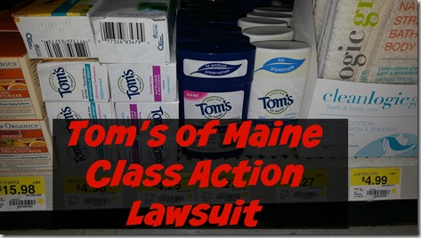 If You Have Purchased a Tom's of Maine Product in the Last 6 Years, You Need to See This
