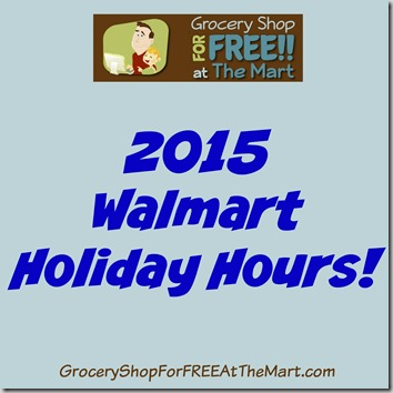 2015 Walmart Holiday Hours!