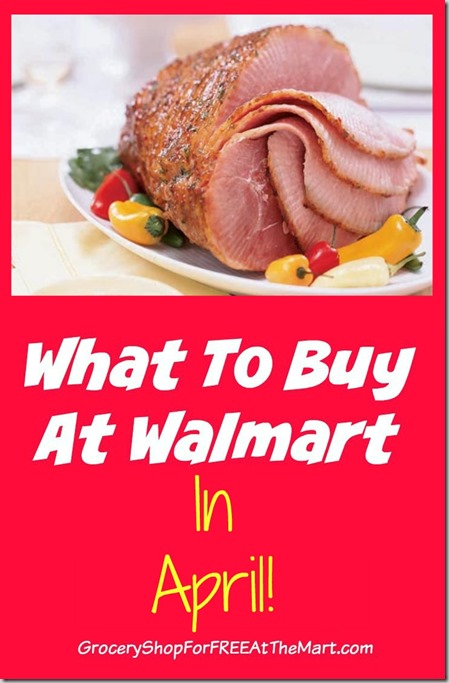 What to Buy at Walmart in April!