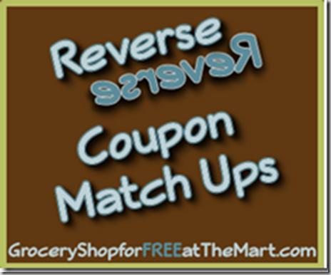 7/31 Reverse Coupon Matchups!