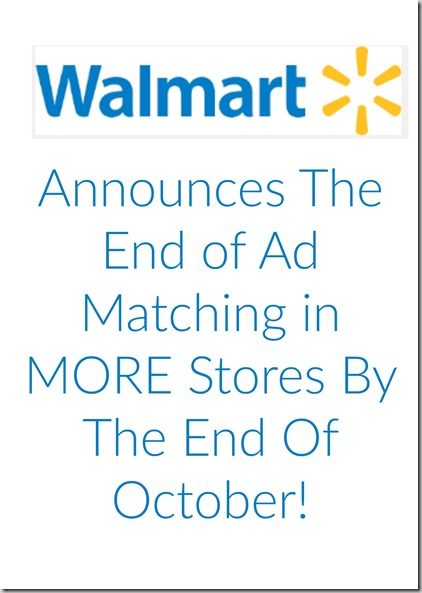 Walmart Announces the End of Ad Matching in MORE Stores By the End of October!