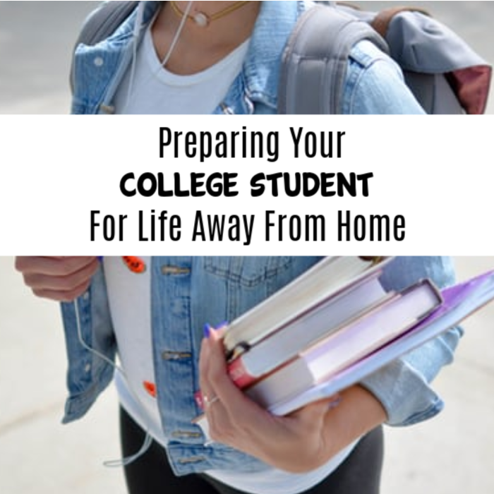 Preparing Your College Student For Life Away From Home